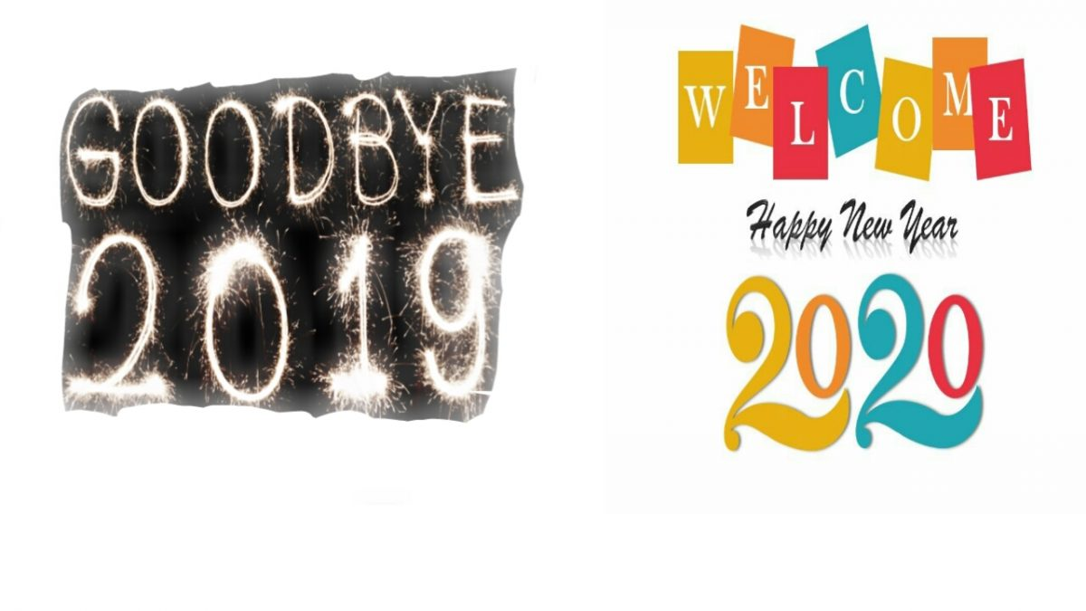 GoodBye 2019 And Welcome To 2020 New Year
