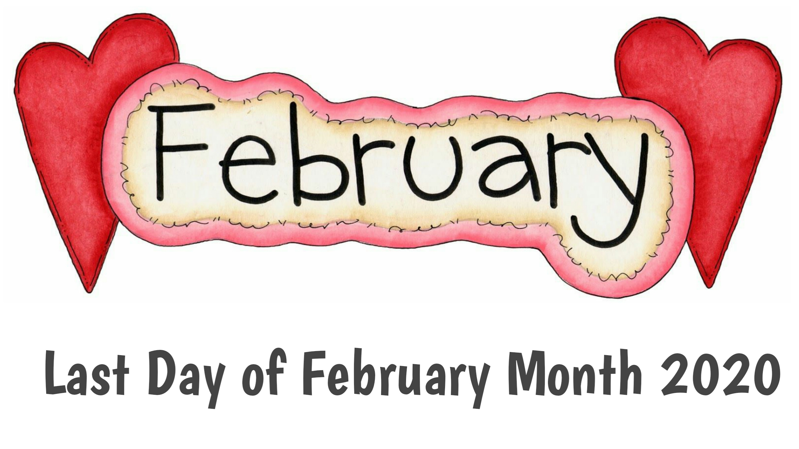 Today Last Day of February Month 2020