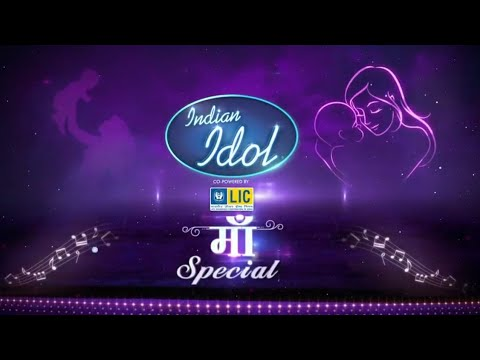 Ma Special Episode in Indian Idol Season 12