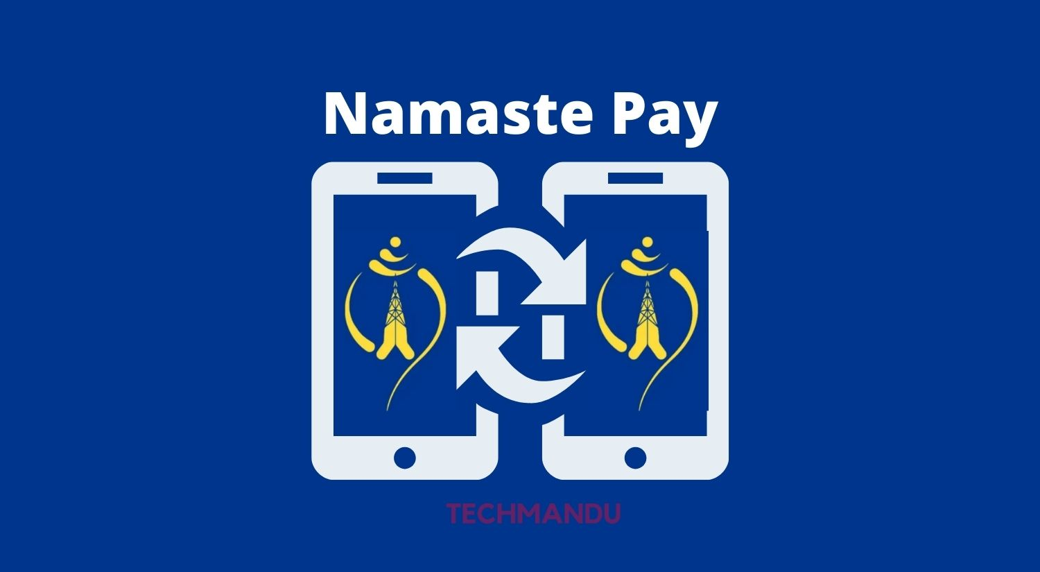 Namaste Pay will be Launching Today in Nepal