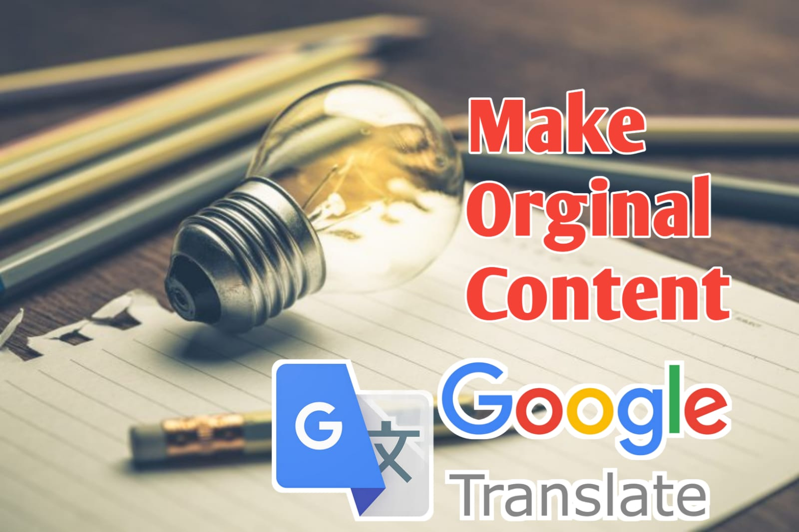 Make an Orginal Content Article with Google Translate in Nepal